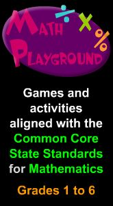 Math Playground is a great place for your student to practice math concepts they are learning in school.  For questions on what concepts your students should be learning about, please see the Common Core State Standards for Mathematics for their specific grade! : )
