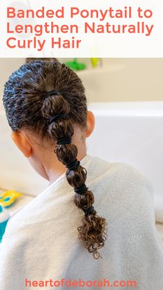 Use a banded ponytail to lengthen naturally curly hair without heat! Everything You Ever Wanted to Know About Curly Hair Care For Kids Mixed Curly Hair, Curly Hair Tips, Curly Hair Care, Curly Hair Styles, Natural Hair Styles, Curly Girl, Biracial Hair Care, Kids Curly Hairstyles, Hair Without Heat