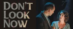Dont Look Now receives song of praise