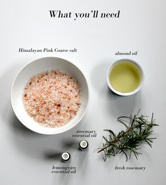 300g (1 cup) Himalayan Pink Coarse salt  150ml (1/2 cup) almond oil  9 drops Rosemary essential oil  7 drops Lemongrass essential oil  Chopped fresh rosemary     And here's how it's done…  Combine all ingredients and stir.  Store in an airtight container in the fridge.