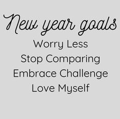 New Year's Quotes 2020 : QUOTATION – Image : Quotes Of the day – Life Quote New year goals ideas resolutions 2020 : Worry Less Stop Comparing Embrace Challenge Love Myself Sharing is Caring Wish Quotes, Good Life Quotes, True Quotes, Qoutes, Good New Year's Resolutions, Year Resolutions, New Year Goals, New Year New Me, Happy New Year Quotes