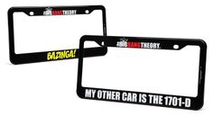 Big Bang Theory License Plate Frames..... I REALLY REALLY WANT THE FRAME ON THE RIGHT!!!!!!!!!!!!!!