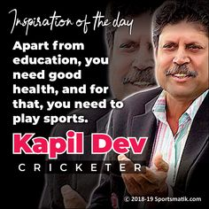 Kapil Dev, Motivational Quotes, Inspirational Quotes, Great Quotes, Quote Of The Day, Positivity, Cricket, Sports, Indian