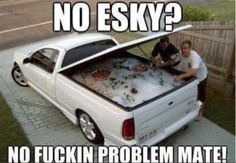 Meanwhile in Australia -When this ute became an Esky. Australian Memes, Aussie Memes, Australian Icons, Car Memes, Car Humor, Funny Memes, Jokes, Funny Gifs, Great Barrier Reef