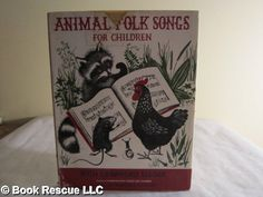 Animal Folk Songs for Children, written by Ruth Crawford Seeger, illustrated by Barbara Cooney
