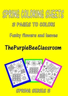 3 different fun Spring coloring pages!Funky flowers and leavesYou may print as many of these as you would like for personal/classroom use!If you like this product, please check out my other similar products:https://www.teacherspayteachers.com/Product/Spring-Coloring-Pages-1794135https://www.teacherspayteachers.com/Product/Spring-Coloring-Pages-Series-2-1810346Thank you for stopping by ThePurpleBee Classroom!
