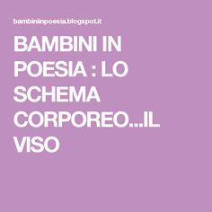 BAMBINI IN POESIA  : LO SCHEMA CORPOREO...IL VISO