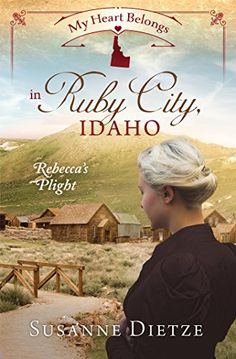 My Heart Belongs in Ruby City, Idaho: Rebecca's Plight is written by Susanne Dietze. This book is a stand alone book that is part of the My Heart Belongs series. Cousins Thaddeus (Tad) and Th… Historical Romance Novels, Historical Fiction, Idaho, Good Books, Books To Read, Reading Books, Justice Of The Peace, Clean Book, Love Book