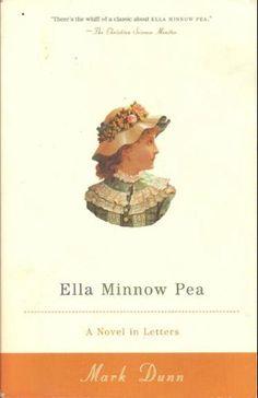 Ella Minnow Pea: A Novel in Letters: Mark Dunn: 9780385722438: Amazon.com: Books
