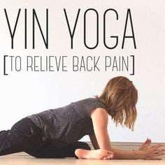Yin Yoga Sequence to help alleviate and prevent that stubborn back pain!