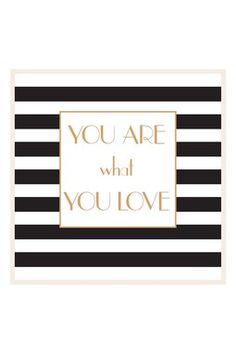 You Are What You Love Wall Art