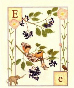 Lauren Mills. Elfabet - E is for Elephants, Eagle, Elderberry and....what kind of flower is that?