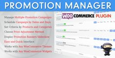 WooCommerce Promotion Manager . WooCommerce Promotion Manager plugin allows you to setup multiple promotion campaigns to manage sale products of your webstore. Campaigns will run automatically by dates and days, product selection and sale price adjustment rules that you define. You can also display promotion banner slideshow to