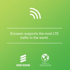 Join Ericsson, the leader in wireless LTE connectivity, today!