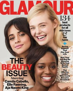 Camila Cabello, Aja Naomi King & Elle Fanning cover Glamour April 2018 💄 #TheBeautyIssue