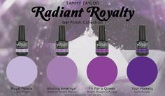 "Introducing the new Tammy Taylor ""Radiant Royalty"" Gel Polish Collection!"