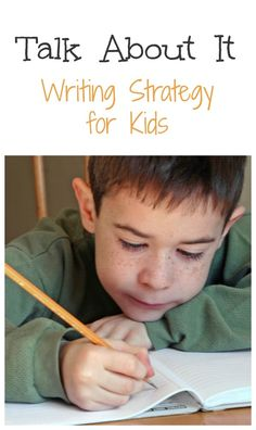 Talk About It Writing Strategy for Kids...helpful way to get beginning writers to get their ideas out on paper