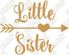Little Sister Curly Font Heart Arrow Iron On Vinyl by SVGSalon
