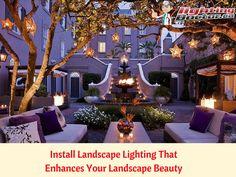 Install Landscape Lighting That Enhances Your Landscape Beauty. #InstallLighting #LandscapeLighting #LightingDoctor www.lightingdoctor.ca