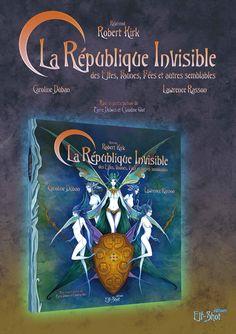 La république Invisible.  Reverend Robert Kirk illustrations : Lawrence Rasson Translation and historical analysis : Caroline Duban Elf-shot éditions