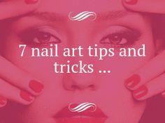 7 Nail Art Tips and Tricks ...