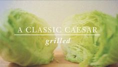 GRILLED CAESAR SALAD on Vimeo