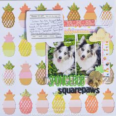"""The Cut Shoppe: Layout by Guest Designer Katrina Hunt uses """"Prickly Pineapples"""" cut file."""