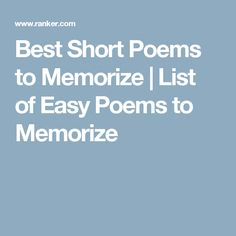 Best Short Poems to Memorize | List of Easy Poems to Memorize