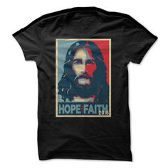 Hope and faith 2016 T Shirts, Hoodies. Get it here ==► https://www.sunfrog.com/Political/Hope-and-faith-2016-Ladies.html?57074 $19