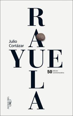 Rayuela (edición 50 aniversario). Alfaguara  Diseño: Pep Carrió 2013