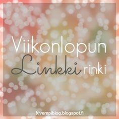 Suomenkielinen Link up Viikonlopun linkkirinki, blogi, bloggaaminen