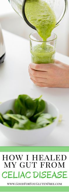 How I Healed My Gut From Celiac Disease - Healing from Celiac Disease - Good For You Gluten Free