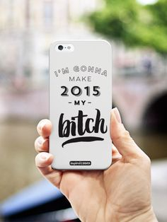 Inspired Cases I'm Gonna Make 2015 My Bitch Case  #newyear #celebration #sparkle #celebrate #new #customdesign #fun