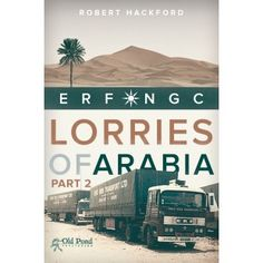 Lorries of Arabia 2 continues to explore the fortunes of this legendary machine and will enhance and enrich the body of knowledge pertaining to the culture of the Middle-East run in the 1970s/80s.