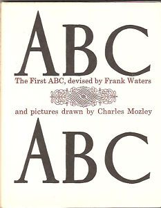 ABC devised by Frank Waters The first ABC Book