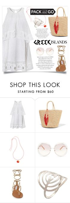 """""""Pack and Go: Greek Islands"""" by jecikilicica ❤ liked on Polyvore featuring Sensi Studio, Elena Votsi, Chloé, Steve Madden, Joanna Cave, Packandgo and greekislands"""