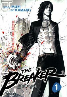 The Breaker (브레이커, El interuptor) es un serie de manhwa escrito por JEON Geuk-jin e ilustrado por PARK Jin-Hwan (Kamaro).La obra narra la historia de un joven estudiante llamado Yi Shi-oon, que sufre todos los días los abusos de una pandilla de su clase. Un día, llega a la escuela un nuevo profesor no muy ordinario, Han Chun-woo, quien le enseñara a luchar a Shi-oon y lo introducirá al oscuro y doloroso mundo del murim, el mundo de las artes marciales.