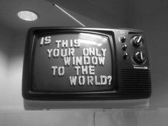 Is this your only window to the world?  Hope not!