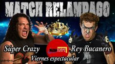 SUPER CRAZY VS REY BUCANERO EN MATCH RELÁMPAGO