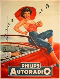 RED CAR Automobile Philips Autoradio Girl Music Radio Pin-up Girl Model X Image Size Vintage Poster Reproduction Pin Up Vintage, Pub Vintage, Vintage Labels, Retro Vintage, Vintage Metal, French Vintage, Old Poster, Retro Poster, Poster Ads