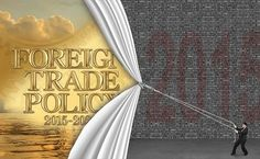 Foreign Trade Policy 2015-2020: So new? So few?
