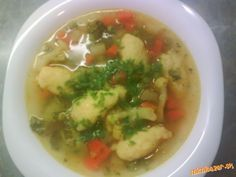 The best soup in the world spring zeleninková Czech Recipes, Ethnic Recipes, Soup Recipes, Cooking Recipes, Polish Recipes, What To Cook, Food 52, Food And Drink, Yummy Food