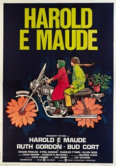 'Harold and Maude' French film poster, 1971. I could watch this sweet movie over and over again.