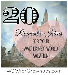 Ideas For Adding Romance To Your Walt Disney World Vacation A place to stay http://www.orlandocondoatlegacydunes.com/