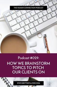 How we brainstorm topics to pitch our clients on - PR For Entrepreneurs Human Connection, Brainstorm, Virtual Assistant, Public Relations, Pitch, No Time For Me, Entrepreneur, Walking, Fresh