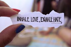 Sounds cheesy. But releasing hate in meditation feels nice!