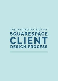 The Ins and Outs of My Squarespace Client Design Process (Elle & Company) Creative Business, Business Tips, Online Business, Business Coaching, Doula Business, Successful Business, Business Goals, Business Branding, Business Marketing