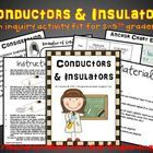 Use this inquiry activity to introduce or reinforce the terms conductors and insulators.