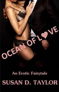 Ocean of Love by Susan D. Taylor, http://www.amazon.com/dp/B00BOJ7C1Q/ref=cm_sw_r_pi_dp_CNjtrb11TQDHZ