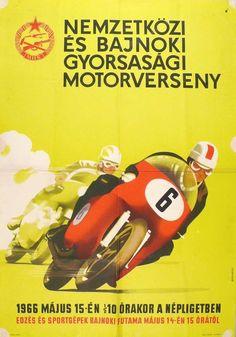 MHSZ Nemzetközi és Bajnoki Gyorsasági Motorverseny 1966 Motorcycle Events, Motorcycle Logo, Motorcycle Posters, Car Posters, Event Posters, Vintage Racing, Vintage Ads, Vintage Posters, Retro Bike